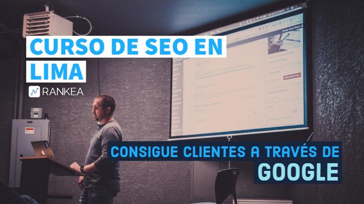 Curso de SEO en Lima - Posicionamiento Web en Google